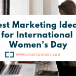 Best Marketing Ideas for International Women's Day