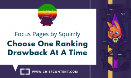S1. E1. – Focus Pages by Squirrly – Choose One Ranking Drawback At A Time