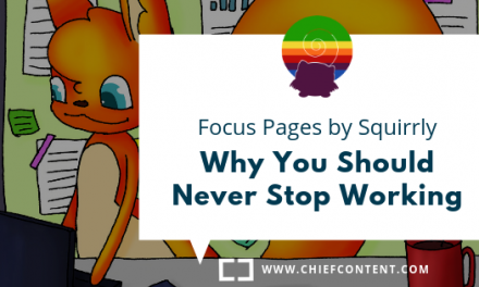 S1. E2. – Focus Pages by Squirrly – Why You Should Never Stop Working