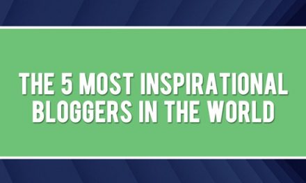 5 Most Inspirational Bloggers In The World [infographic]