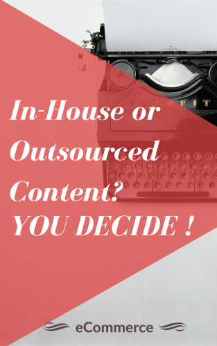 In-house or Outsourced content